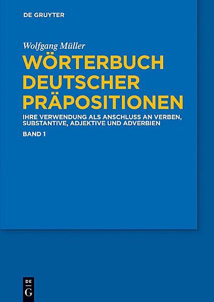 Worterbuch Deutscher Prapositionen