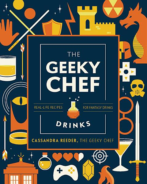Download The Geeky Bartender Drinks Book