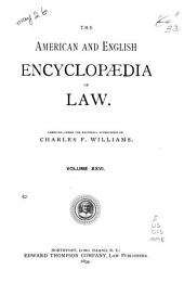 The American and English Encyclopedia of Law: Volume 26