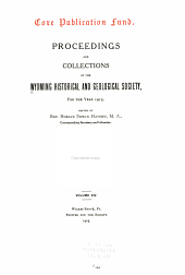 Proceedings and Collections of the Wyoming Historical and Geological Society: Volume 14