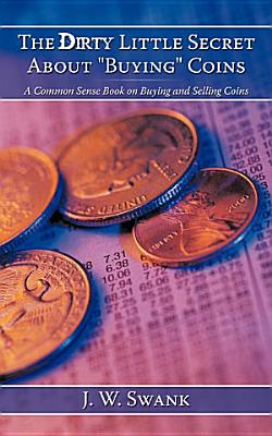 The Dirty Little Secret about Buying Coins PDF