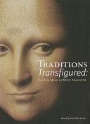Traditions Transfigured