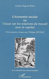 L'économie sociale: Essai sur les relations du travail avec le capital