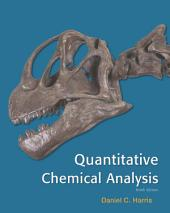 Loose-leaf Version for Quantitative Chemical Analysis: Edition 9