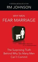 Why Men Fear Marriage PDF