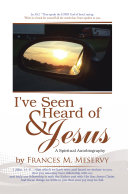 I've Seen & Heard of Jesus