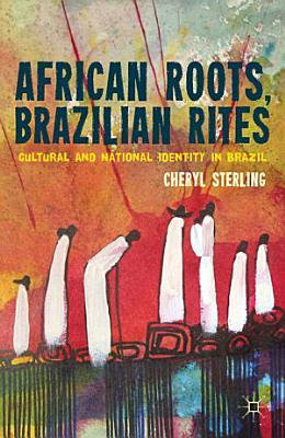African Roots  Brazilian Rites PDF
