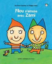 Filou et Zami 1 - Filou s'amuse avec Zami