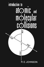 Introduction to Atomic and Molecular Collisions