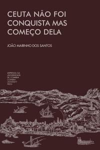 Ceuta não foi conquista mas começo dela