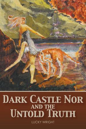 Dark Castle Nor and the Untold Truth PDF