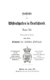 Geschichte der classischen Philologie in Deutschland: von den Anfängen bis zur Gegenwart, Teil 1