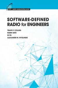 Software Defined Radio for Engineers