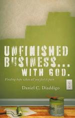 Unfinished Business... with God