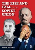The Rise and Fall of the Soviet Union PDF