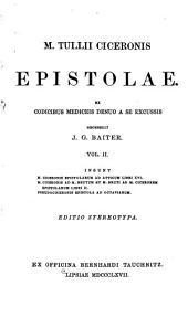 M. Tullii Ciceronis Opera quae supersunt omnia: Volume 10