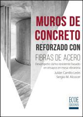 Muros de concreto reforzado con fibras de acero: Desempeño sismo-resistente basado en ensayos en mesa vibratoria