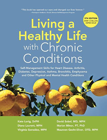 Living a Healthy Life with Chronic Conditions PDF