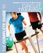 The Complete Guide to Circuit Training