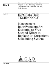 Information Technology: Management Improvements are Essential to VA's Second Effort to Replace Its Outpatient Scheduling System