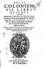 Bellum Coloniensis: lib. V.