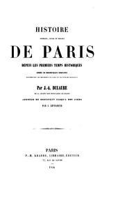 Histoire physique, civile et morale de Paris, depuis les premiers temps historiques jusqu'à nos jours...