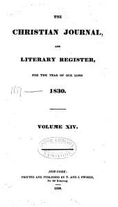 The Christian Journal, and Literary Register: Volume 14