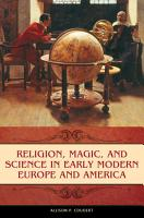 Religion  Magic  and Science in Early Modern Europe and America PDF
