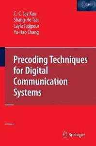 Precoding Techniques for Digital Communication Systems PDF