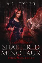 Shattered Minotaur: Redemption