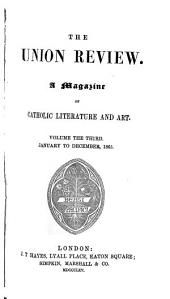 The Union Review: A Magazine of Catholic Literature and Art, Volume 3