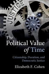 The Political Value of Time PDF