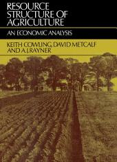 Resource Structure of Agriculture: An Economic Analysis