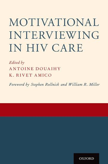 Motivational Interviewing in HIV Care PDF