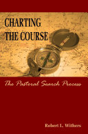 Charting the Course - The Pastoral Search Process