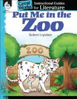 Put Me in the Zoo  An Instructional Guide for Literature PDF