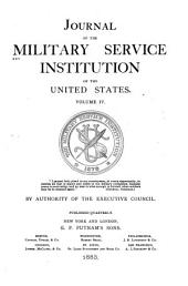 Journal of the Military Service Institution of the United States: Volume 4