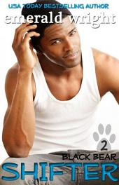 SHIFTER: Black Bear, Part Two: BBW Paranormal Military Romance