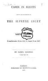 Reports of Cases in Equity Argued and Determined in the Supreme Court of North Carolina: Volume 4
