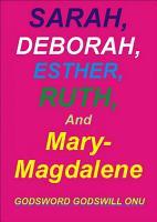 Sarah  Deborah  Ruth  Esther  and Mary Magdalene PDF