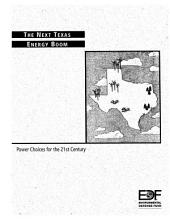 The Next Texas Energy Boom: Power Choices for the 21st Century
