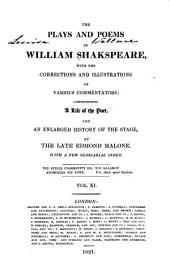 The Plays and Poems of William Shakspeare: With the Corrections and Illustrations of Various Commentators, Volume 11