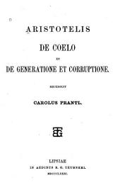 De coelo, et De generatione et corruptione