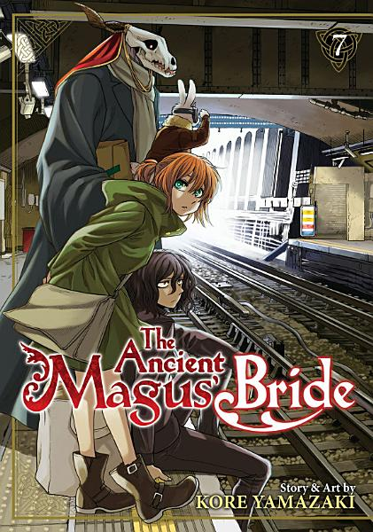 The Ancient Magus  Bride Vol  7