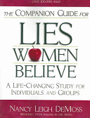The Companion Guide For Lies Women Believe Book PDF