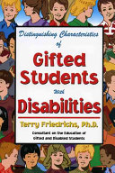 Distinguishing Characteristics of Gifted Students with Disabilities