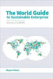 The World Guide to Sustainable Enterprise - Volume 3: Europe: Volume 3