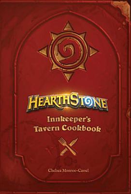 Hearthstone  Innkeeper s Tavern Cookbook