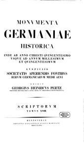 Monumenta Germaniae Historica: inde ab anno Christi quingentesimo usque ad annum millesimum et quingentesimum. Annales aevi Suevici. 19
