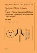 Therapeutic Plasma Exchange and Selective Plasma Separation Methods